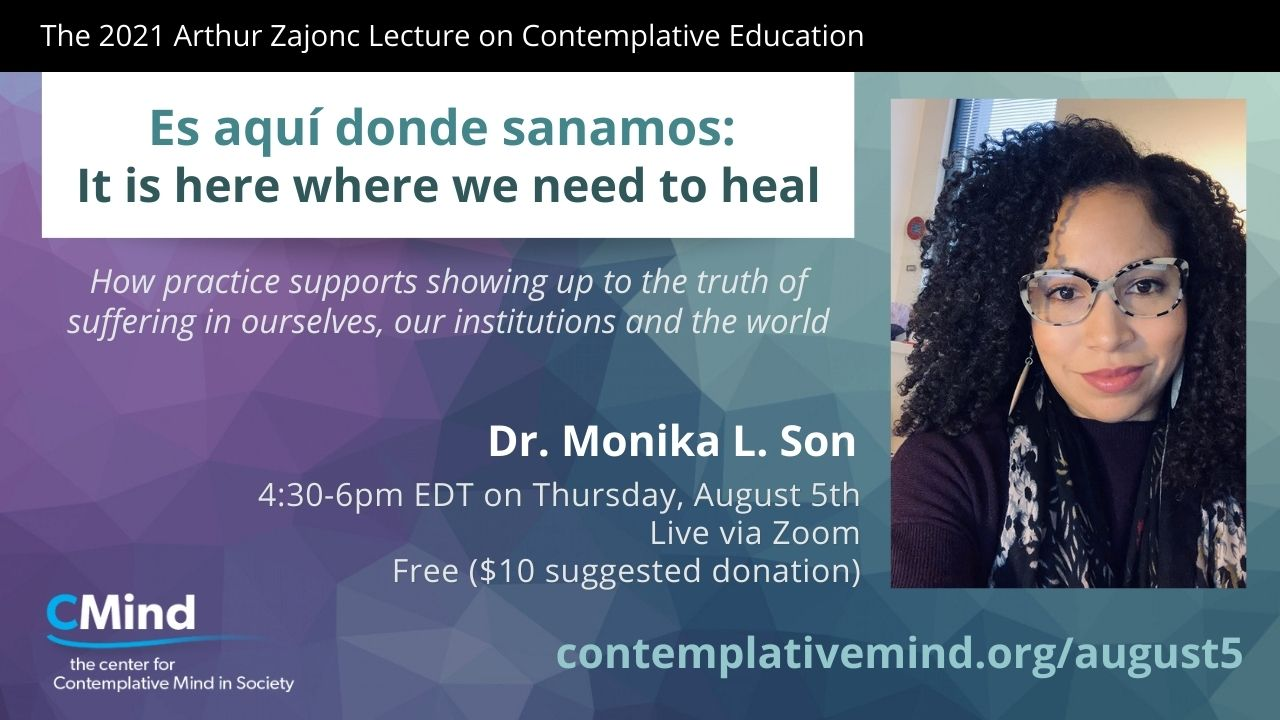 2021 Arthur Zajonc Lecture by Dr. Monika Son