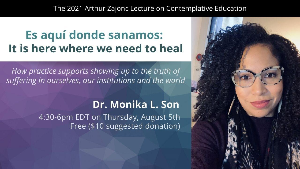 2021 Arthur Zajonc Lecture with Dr. Monika Son